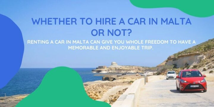 Whether to hire a car in Malta or not?